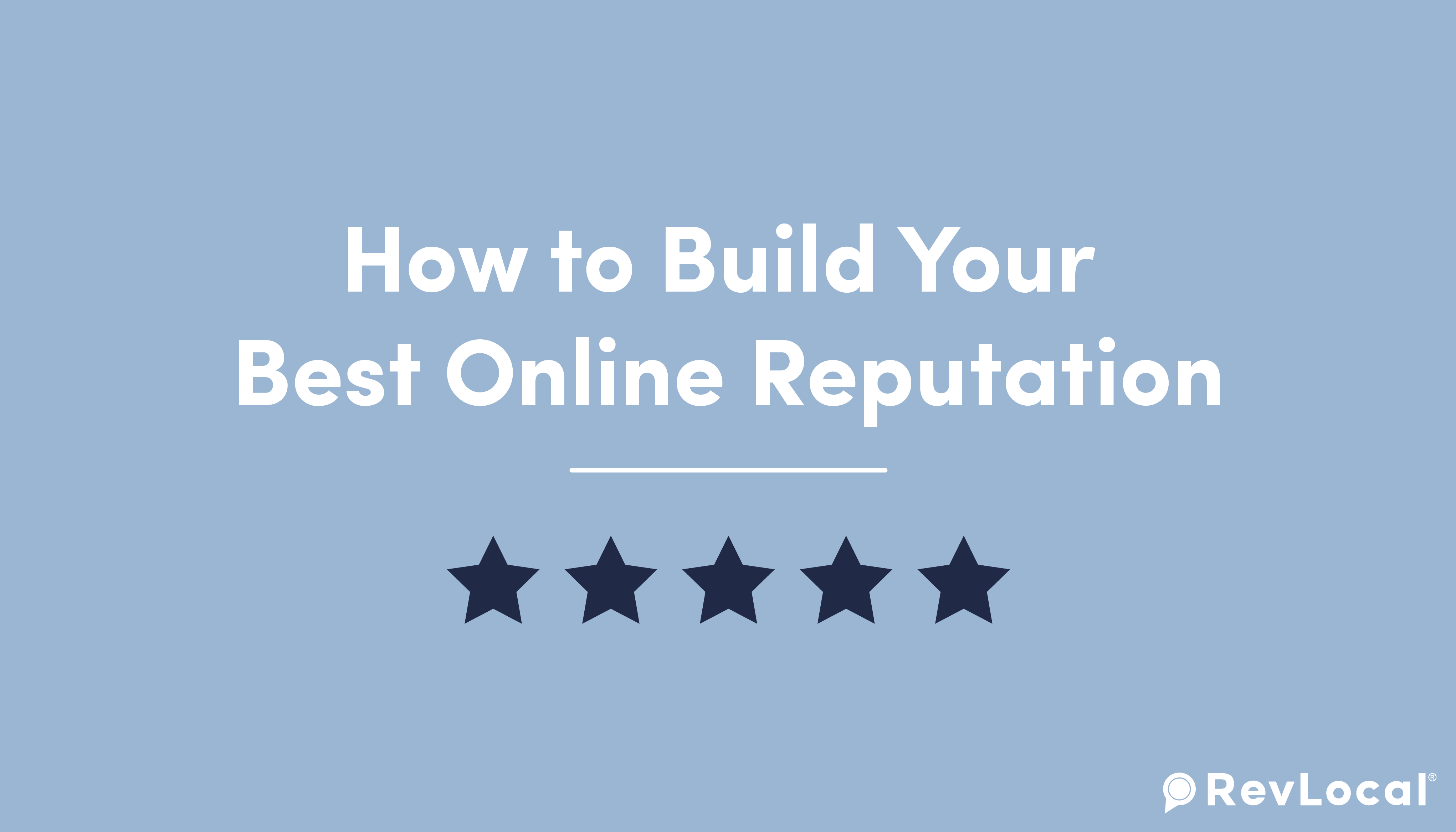 How to build your best online reputation