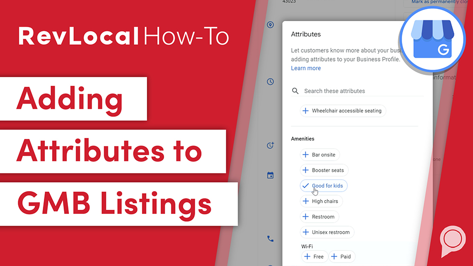 RevLocal How-To: Adding Attributes to GMB Listings
