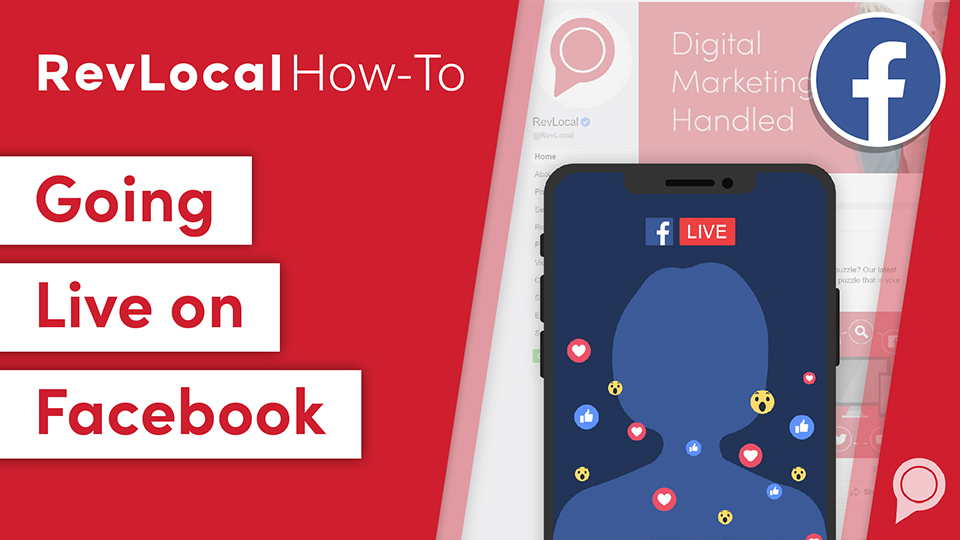 RevLocal How-To: Going Live on Facebook