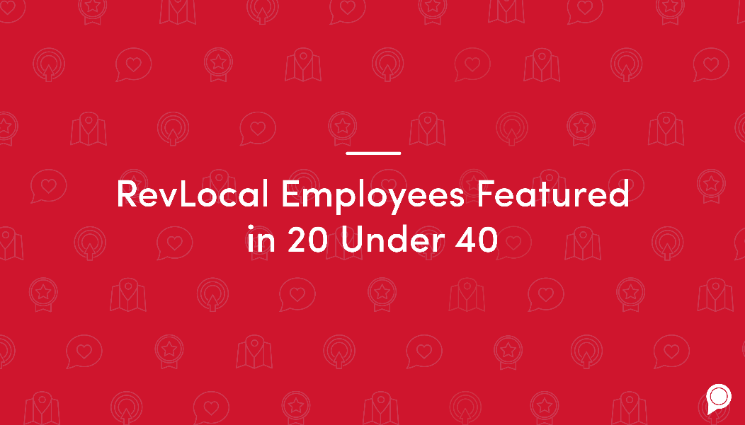 RevLocal employees featured in 20 Under 40
