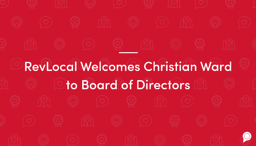 RevLocal welcomes Christian Ward to board of directors