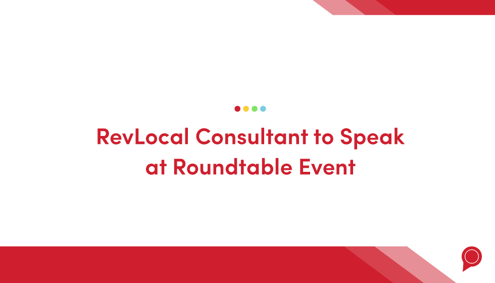 RevLocal consultant to speak at roundtable event