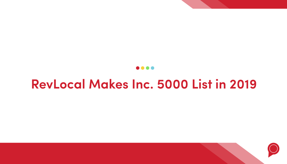 RevLocal makes Inc. 5000 list in 2019