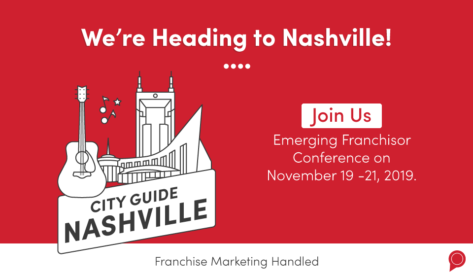 We're heading to Nashville! Join Revlocal at the Emerging Franchisor Conference on November 19 through 21, 2019.