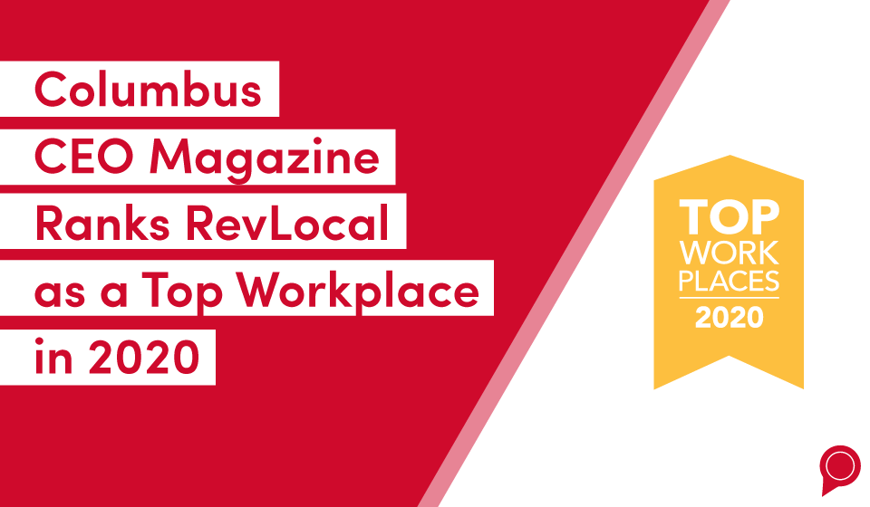 Columbus CEO Magazine Ranks RevLocal as a Top Workplace in 2020