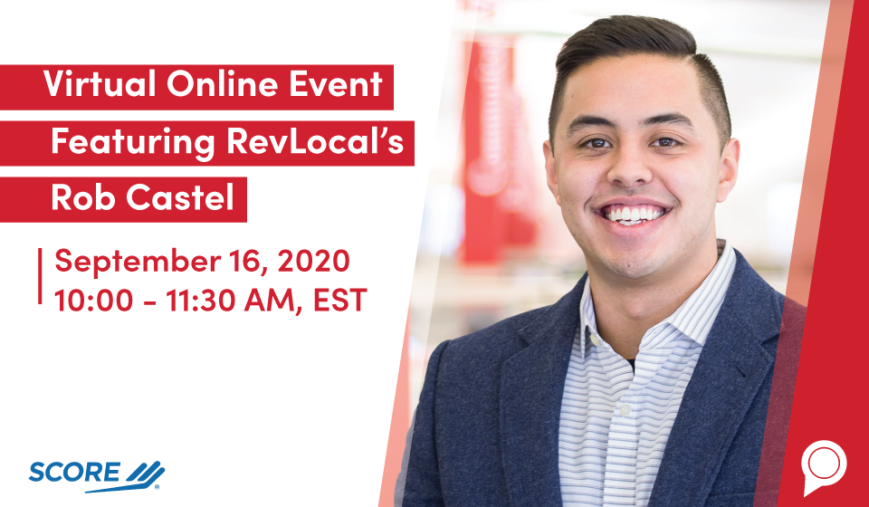 Virtual Online Event Featuring RevLocal's Rob Castel