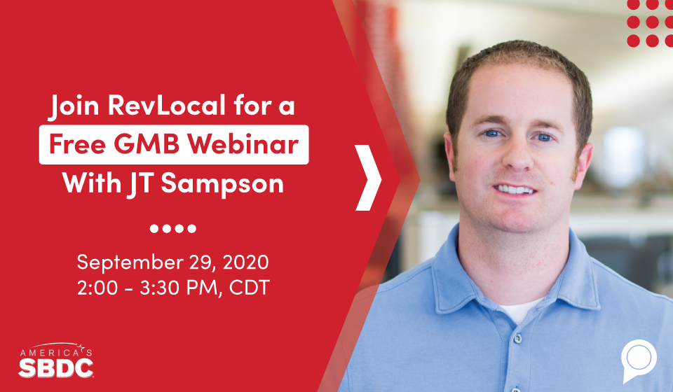 Join RevLocal for a Free GMB Webinar With JT Sampson