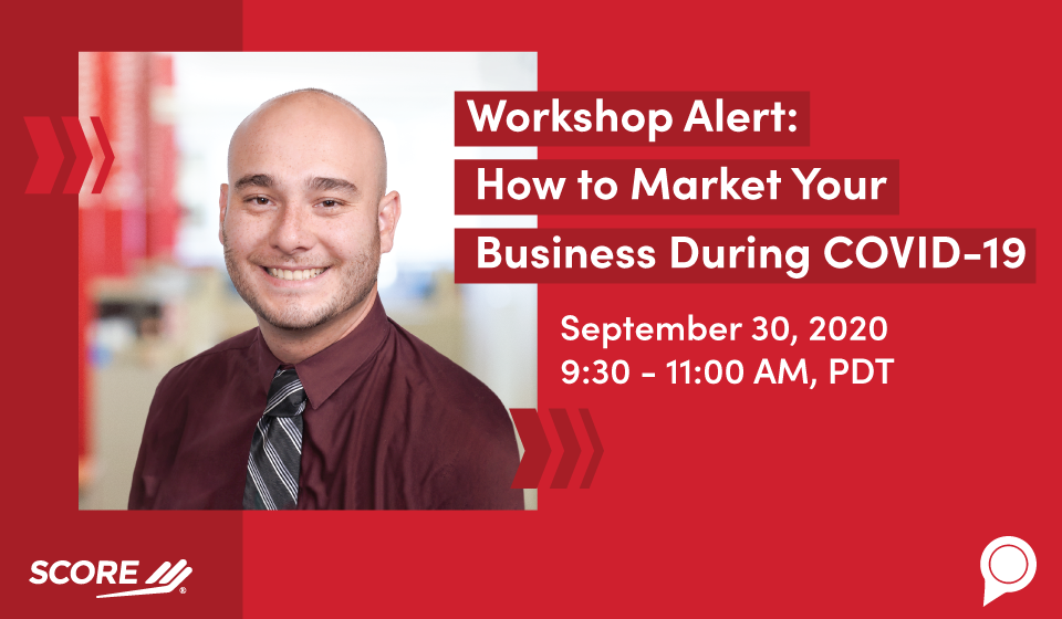 Workshop Alert: How to Market Your Business During COVID-19