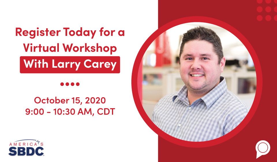 Register Today for a Virtual Workshop With Larry Carey